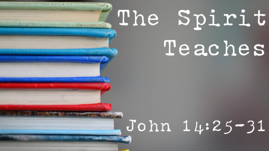 The Spirit Teaches